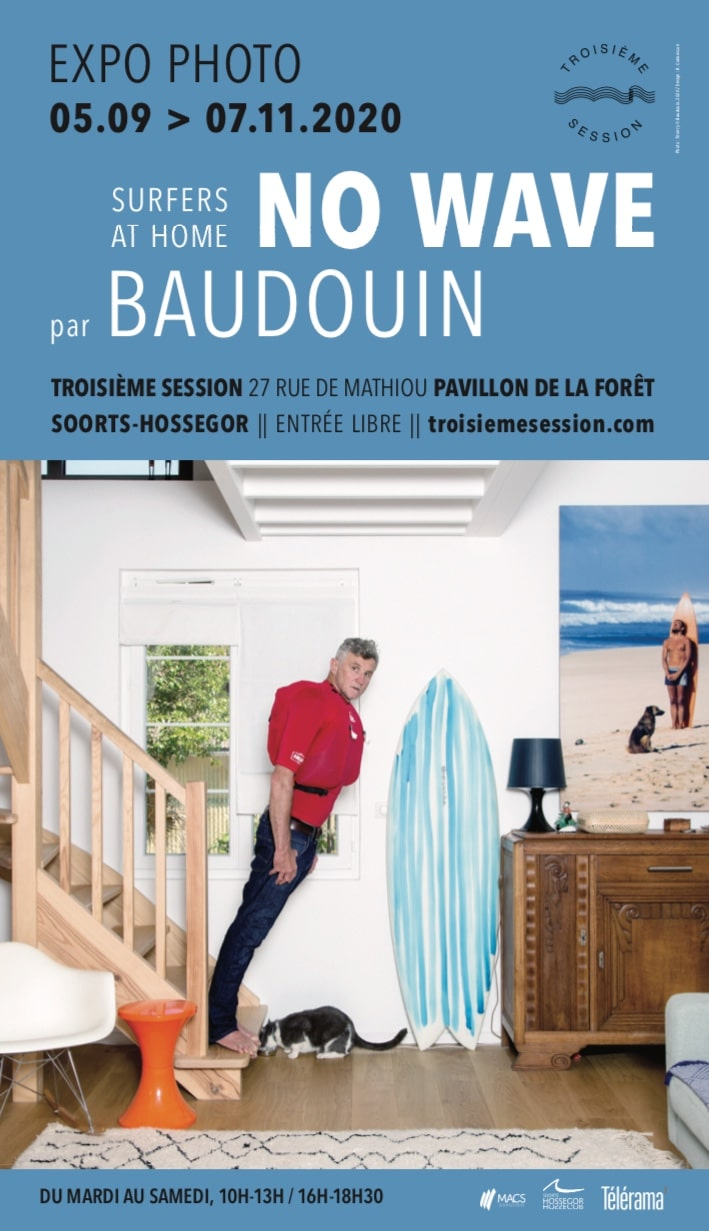no wave surfers at home exposition photo baudouin
